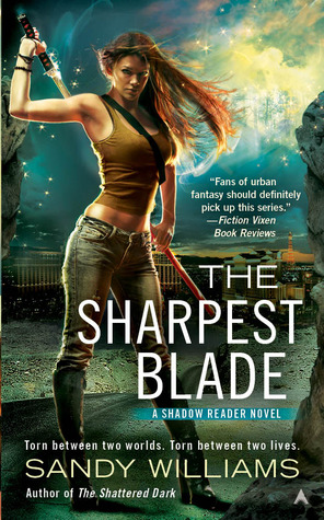 The Sharpest Blade, Shadow Reader #3, Sandy Williams