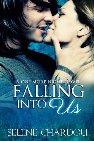 Falling Into Us (One More Night, #2)