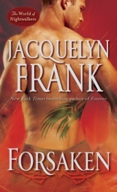 Forsaken (The World of Nightwalkers, #3)