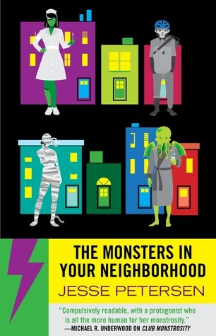 Early Review – The Monsters In Your Neighborhood (Monstrosity #2) by Jesse Petersen
