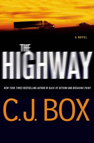 The Highway - C. J. Box