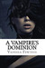 A Vampire's Dominion (The Stone Masters Vampire, #3)