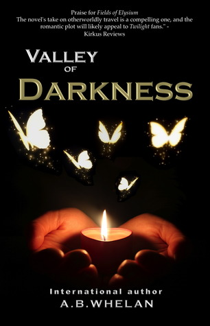 Valley of Darkness (Fields of Elysium, #2)