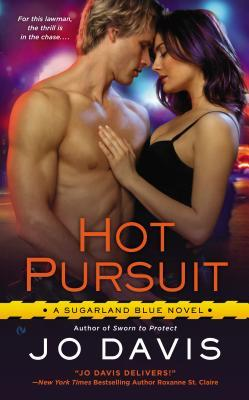 Hot Pursuit (Sugarland Blue, #2)