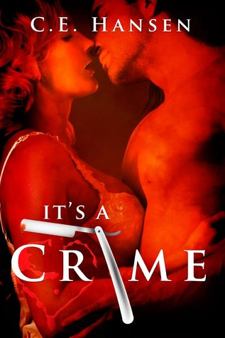 It's A Crime (Blood and Tears, #1)