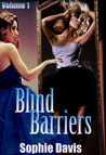 Blind Barriers (The Blind Barriers Serials, #1)