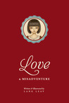 Love & Misadventure