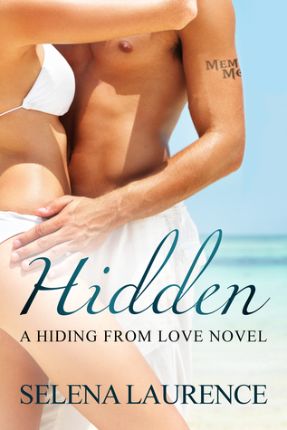 Hidden (Hiding From Love, #1)