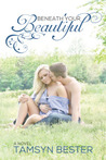 Beneath Your Beautiful (Beautiful, #1)