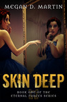 Skin Deep (Eternal Forces #1)