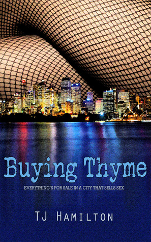 Buying Thyme by T.J. Hamilton