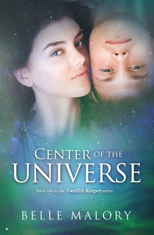 Center of the Universe by Belle Malory