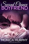 Second Chance Boyfriend (One Week Girlfriend Quartet, #2)