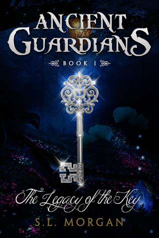 The Legacy of the Key (Ancient Guardians, #1)