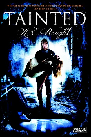 Tainted by A.E. Rought