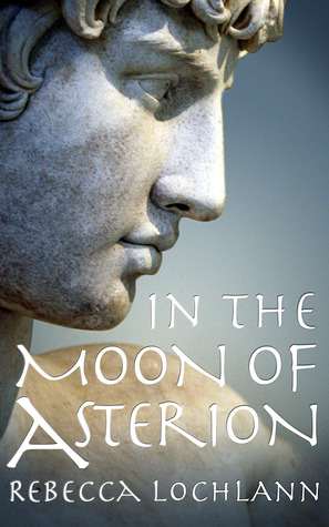 In the Moon of Asterion (The Child of the Erinyes, #3)