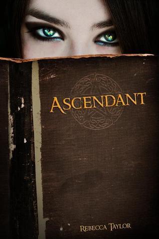 Ascendant by Rebecca  Taylor