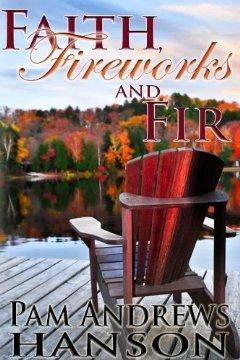 Faith, Fireworks and Fir