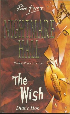 The Wish (Nightmare Hall, #4)