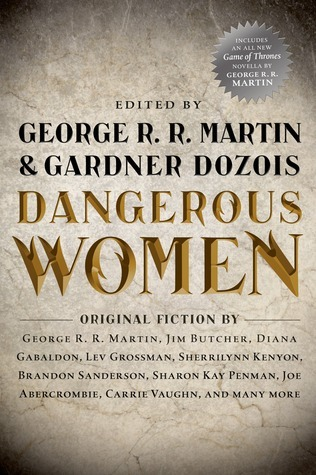 Waiting on Wednesday: Dangerous Women, edited by George R.R. Martin