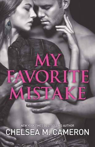My Favorite Mistake (My Favorite Mistake, #1)