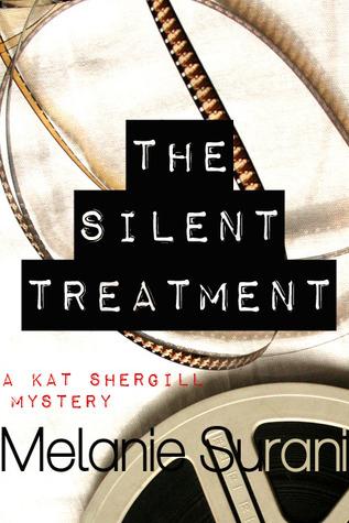 The Silent Treatment by Melanie Surani
