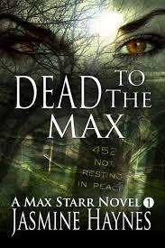 Dead to the Max (Max Starr, #1)