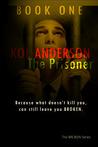 The Prisoner (Broken, #1)