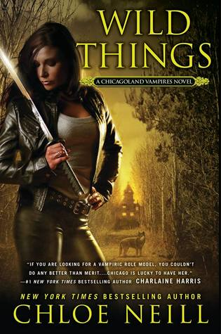 Wild Things (Chicagoland Vampires, #9)
