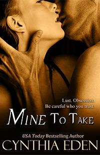 Mine to Take (Mine, #1)