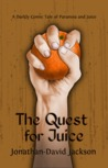 The Quest for Juice (Paranoia #1)