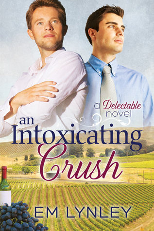 An Intoxicating Crush (Delectable, #3)
