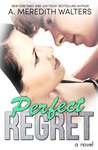 Perfect Regret (Bad Rep, #2)