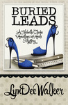 Buried Leads (A Headlines in High Heels Mystery #2)