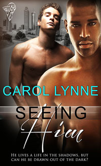 Review: Seeing Him (Unconventional in Atlanta #1) by Carol Lynne