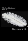 The Astral Ordinance Book II (The Astral Ordinance, #2)