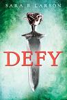 Defy (Defy, #1)