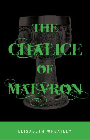 The Chalice of Malvron (Argetallam Saga, #3)