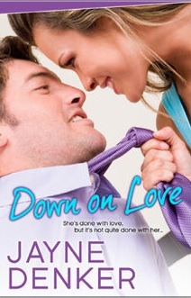 Down on Love by Jayne Denker