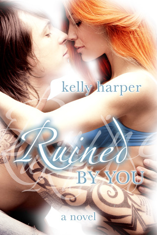 Ruined by You (Maggie & Haden, #1)