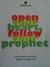 Open Your Heart, Follow Your Prophet