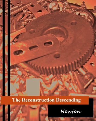 The Reconstruction Descending