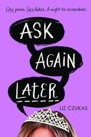 Book Review: Ask Again Later by Liz Czukas