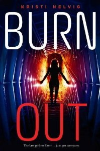 Burn Out by Kristi Helvig review
