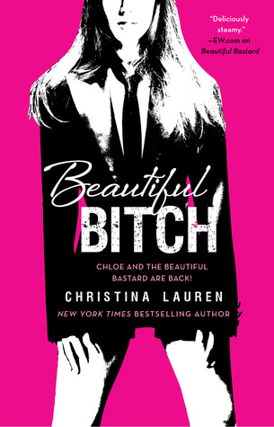 Beautiful Bitch (Beautiful Bastard, #1.5)