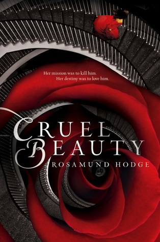 Book Review 134 : Cruel Beauty by Rosamund Hodge