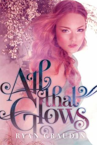 Review: All that Glows by Ryan Graudin