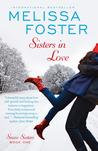 Sisters In Love (Love in Bloom: Snow Sisters #1)