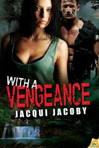 With a Vengeance by Jacqui Jacoby