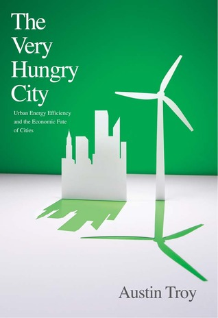 The Very Hungry City by Austin Troy